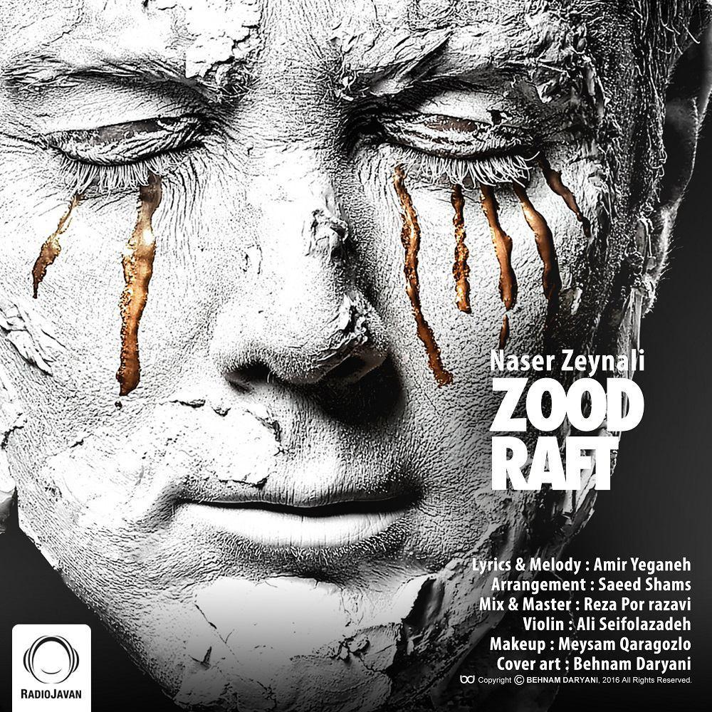 Naser Zeynali - Zood Raft